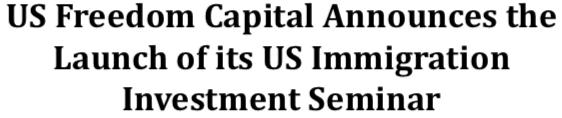 US Immigration Investment Seminar